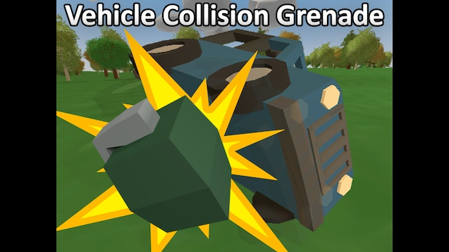 Мод Vehicle Collision Grenade для Unturned