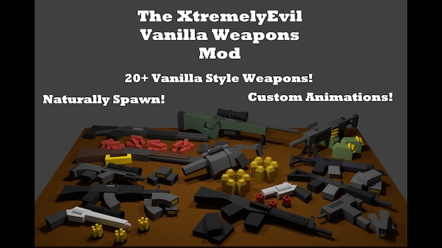 Мод XtremelyEvil Vanilla Weapons для Антюрнед
